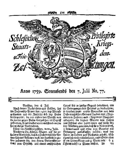 Schlesische Privilegirte Staats- Kriegs- und Friedens-Zeitungen. 1759-07-07 [Jg.18] Nr 77