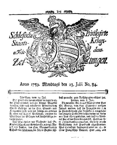 Schlesische Privilegirte Staats- Kriegs- und Friedens-Zeitungen. 1759-07-23 [Jg.18] Nr 84
