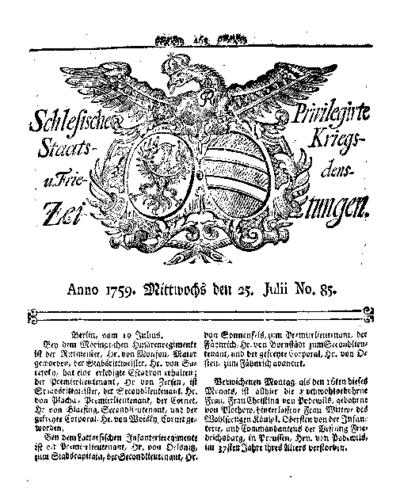 Schlesische Privilegirte Staats- Kriegs- und Friedens-Zeitungen. 1759-07-25 [Jg.18] Nr 85
