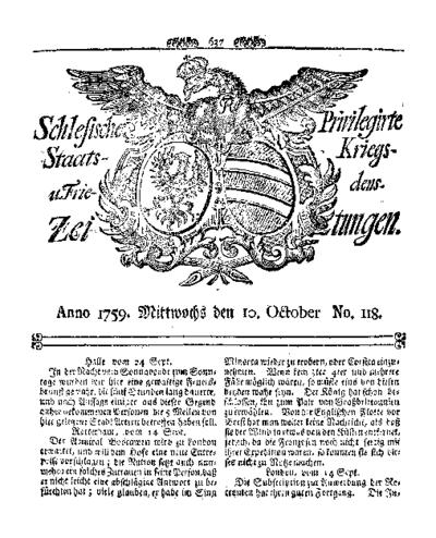 Schlesische Privilegirte Staats- Kriegs- und Friedens-Zeitungen. 1759-10-10 [Jg.18] Nr 118