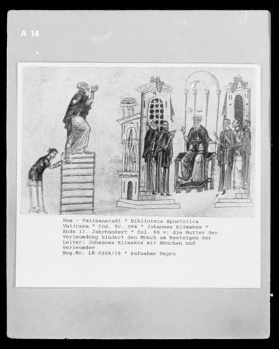 Johannes Klimakos — Die Mutter der Verleumdung hindert den Mönch am Besteigen der Leiter & Johannes Klimakos mit Mönchen und Verleumder, Folio 66 verso