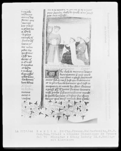 Chroniques de France in zwei Bänden — Chroniques de France, Band 2 — König Ludwig der Heilige mit Klerikern, Folio 70recto
