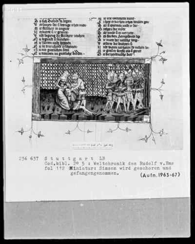 Weltchronik des Rudolf von Ems — Simson wird geschoren und Gefangennahme Simsons, Folio 112recto