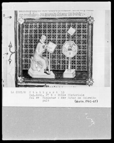 Bible Historiale — Der Autor am Schreibpult, Folio 4verso