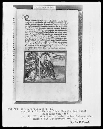 Sigismund Meisterlin, Chronik der Stadt Augsburg — Ostermesse des heiligen Ulrich, Folio 67recto