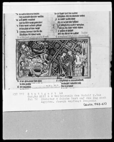 Weltchronik - Bruder Philipp — ---, Folio 1recto-256recto---, Folio 1recto-256rectoJakobs Rast auf der Reise nach Ägypten und Joseph empfängt Benjamin, Folio 72recto
