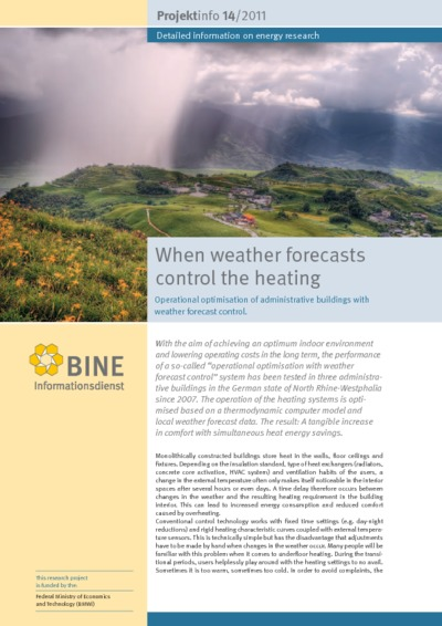 When weather forecasts control the heating. Operational optimisation of administrative buildings with weather forecast control.