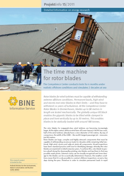 The time machine for rotor blades. The Competence Center conducts tests for 4 months under realistic offshore conditions and simulates 2 decades at sea.