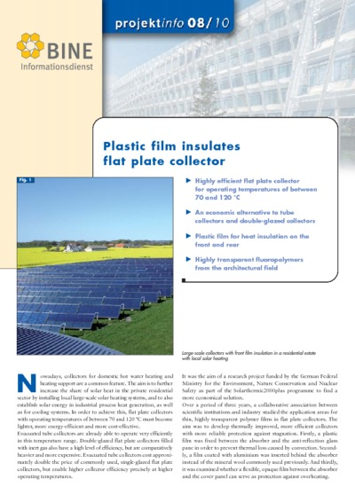 Plastic film insulates flat plate collector.