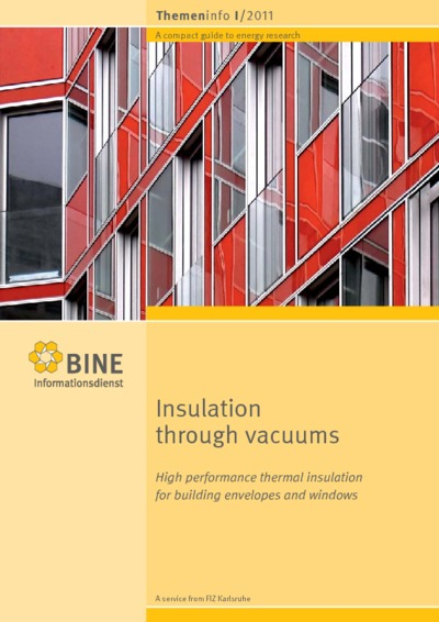 Insulation through vacuums. High performance thermal insulation for buildings envelopes and windows.