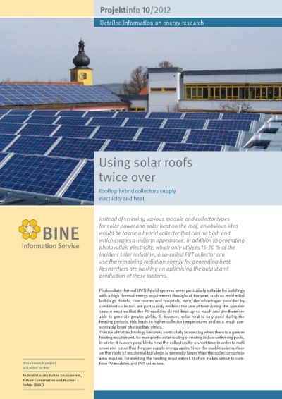Using solar roofs twice over. Rooftop hybrid collectors supply electricity and heat.