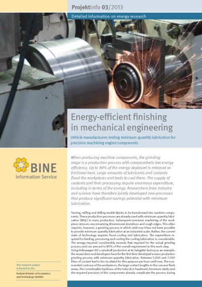 Energy-efficient finishing in mechanical engineering. Vehicle manufacturers testing minimum quantity lubrication for precision machining engine components.