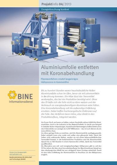 Aluminiumfolie entfetten mit Koronabehandlung. Plasmaverfahren ersetzt langwierigen Glühprozess in Kammeröfen.