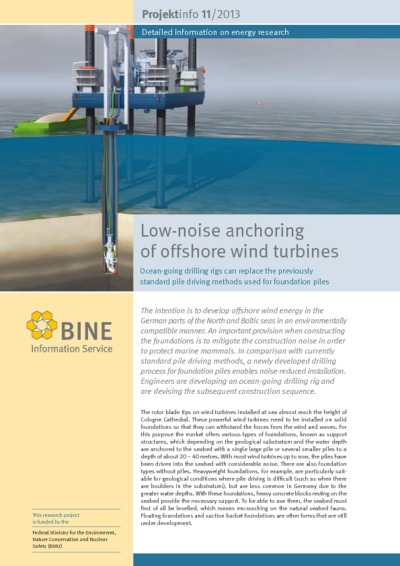 Low-noise anchoring of offshore wind turbines.