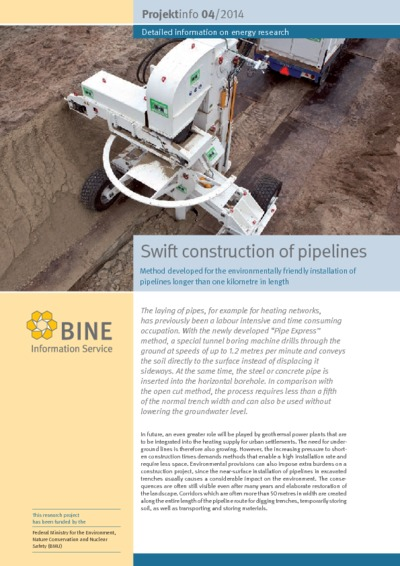 Swift construction of pipelines. Method developed for the environmentally friendly installation of pipelines longer than one kilometre in length.