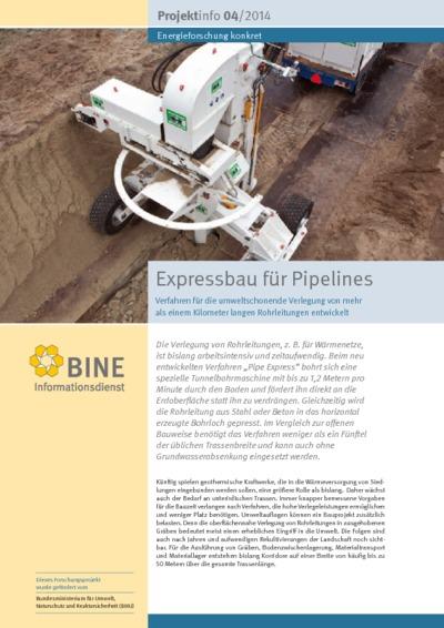 Expressbau für Pipelines. Verfahren für die umweltschonende Verlegung von mehr als einem Kilometer langen Rohrleitungen entwickelt.
