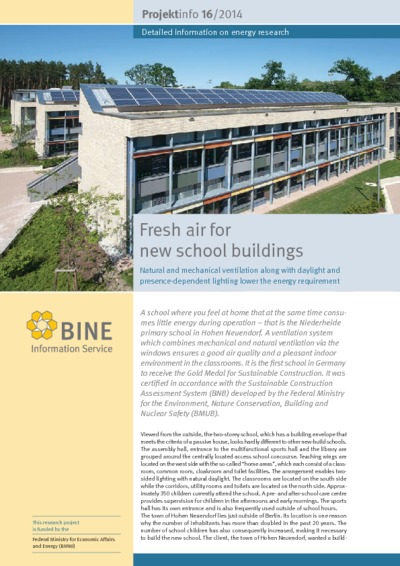 Fresh air for new school buildings. Natural and mechanical ventilation along with daylight and presence-dependent lighting lower the energy requirement.