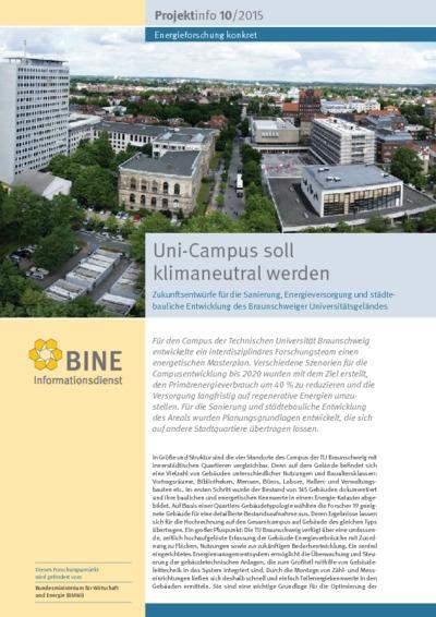 Uni-Campus soll klimaneutral werden. Zukunftsentwürfe für die Sanierung, Energieversorgung und städtebauliche Entwicklung des Braunschweiger Universitätsgeländes.