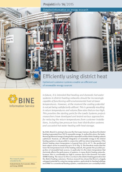Efficiently using district heat. Optimised customer systems enable an efficient use of renewable energy sources.