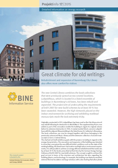 Great climate for old writings. Refurbishment and expansion of Nuremburg City Library also offers more comfort for visitors.