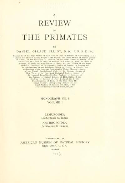 A review of the primates / by Daniel Giraud Elliot.