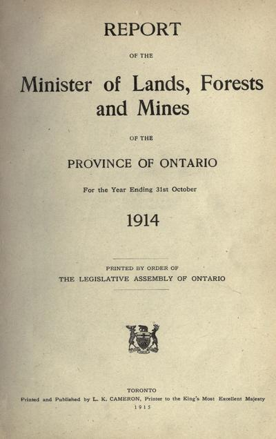 Report of the Minister of Lands, Forests and Mines of the Province of Ontario.