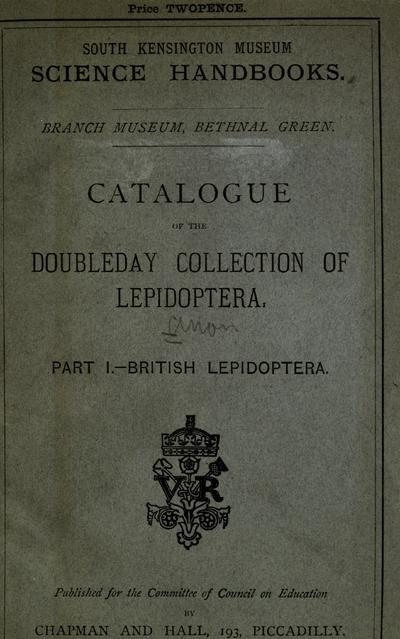 Catalogue of the Doubleday collection of Lepidoptera.