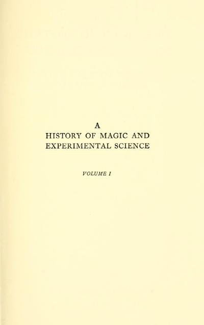 A history of magic and experimental science.
