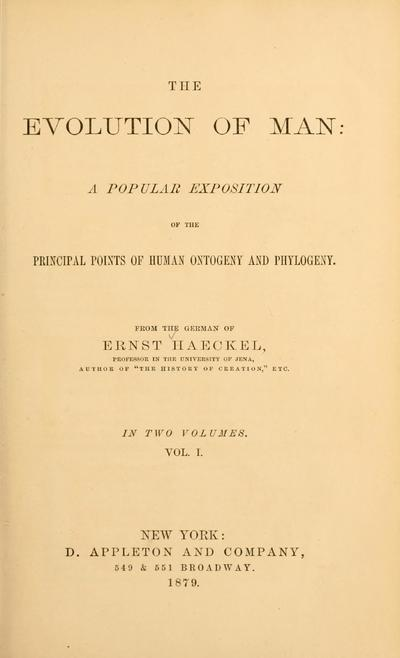 The evolution of man : a popular exposition of the principal points of human ontogeny and phylogeny.