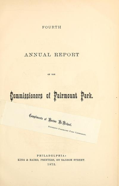 Fourth annual report of the Commissioners of Fairmount Park.