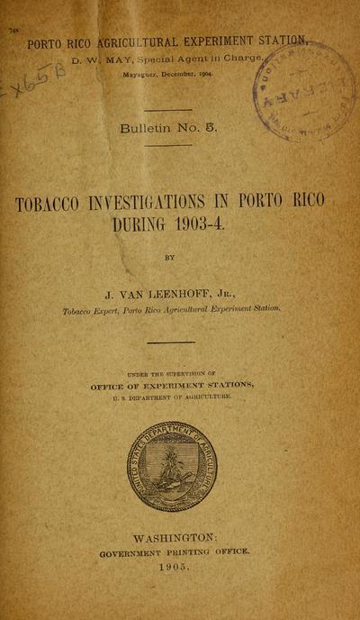 Tobacco investigations in Porto Rico during 1903-4 /