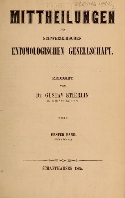 Mitteilungen der Schweizerischen Entomologischen Gesellschaft = Bulletin de la Société entomologique suisse.
