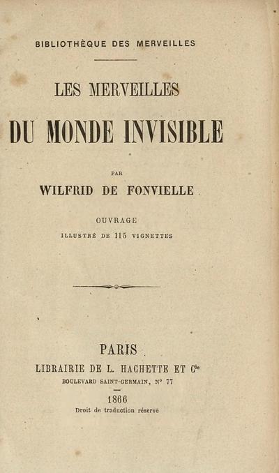 Les merveilles du monde invisible /