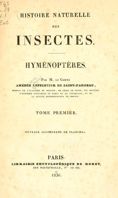 Histoire naturelle des insectes. Hyménoptères.