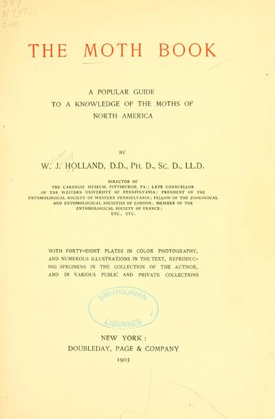 The moth book; a popular guide to a knowledge of the moths of North America,