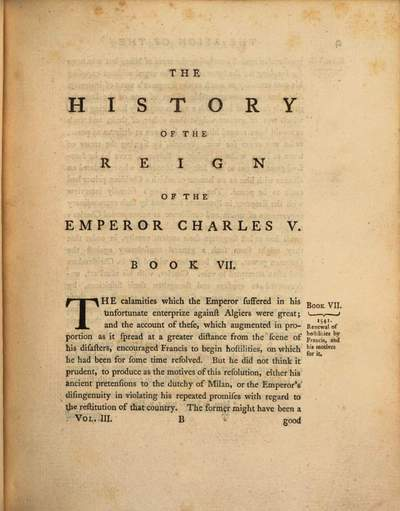 ˜Theœ history of the reign of the Emperor Charles V. :with a view of the progress of society in Europe, from the subversion of the Roman Empire, to the beginning of the sixteenth century ; in three volumes. 3