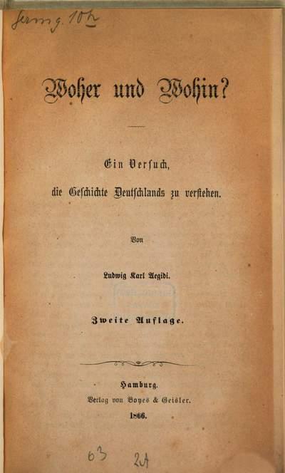 Woher und wohin? :ein Versuch, die Geschichte Deutschlands zu verstehen