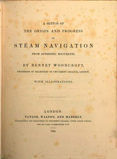 ˜Aœ Sketch of the origin and progress of steam navigation from authentic documents