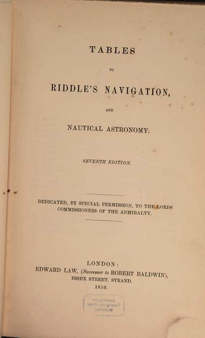 ˜Aœ treatise on navigation and nautical astronomy :Especially adapted for the use of Students. 2, Tables