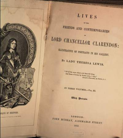 Lives of the Friends and Contemporaries of Lord Chancellor Clarendon: illustrative of Portraits in his gallery. 3