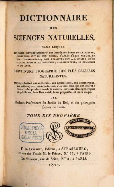 Dictionnaire des sciences naturelles :dans lequel on traite méthodiquement des différens êtres de la nature, considérés soit en eux-mêmes, d'après l'état actuel de nos connoissances, soit relativement à l'utilité qu'en peuvent retirer la médecine, l'agriculture, le commerce et les arts, suivi d'une biographie des plus célèbres naturalistes ; ouvrage destiné aux médecins, aux agriculteurs, aux commerçans, aux artistes, aux manufacturiers, et à tous ceux qui ont intérêt à connoître les productions de la nature, leurs caractères génériques et spécifiques, leur lieu natal, leurs propriétés et leurs usages. 19, Gla - Grz