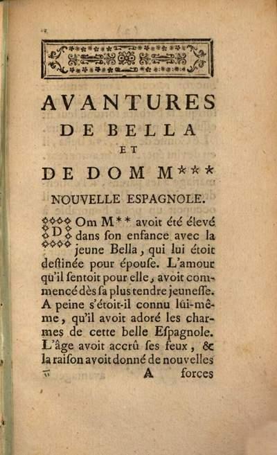 Avantures De Bella Et De Dom M*** Nouvelle Espagnole, Et Le Comte De R*** Nouvelle Françoise. 1, [Avantures De Bella Et De Dom M*** Nouvelle Espagnole]