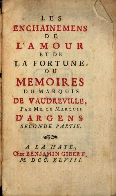 ˜Lesœ Enchainemens De L'Amour Et De La Fortune, Ou Memoires Du Marquis De Vaudreville. 2