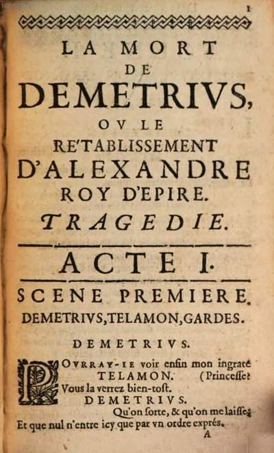 ˜Laœ Mort de Démétrius ou le Rétablissement d'Alexandre roy d'Épire :Tragédie