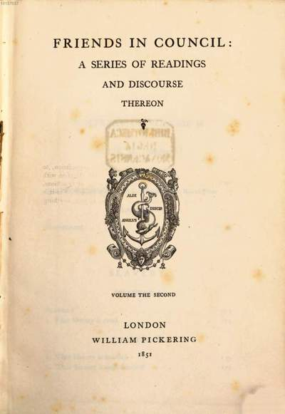 Friends in Council :a series of readings and discourse thereon. 2