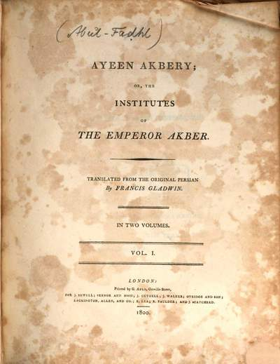 Ayeen Akbery or the institutes of the emperor Akber. 1
