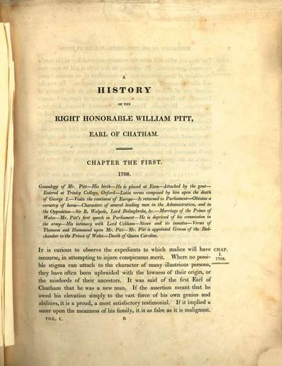 ˜Aœ history of the Right Honorable William Pitt, Earl of Chatham :containing his speeches in Parliament ; a considerable portion of his correspondence, when Secretary of State, upon French, Spanish, and American affairs, never before published with an account of the principal events and persons of his time, connected with his life, sentiments and administrations ; (Mit dem Bildnisse Pitts). 1. (1827). - XXIV, 600 S.