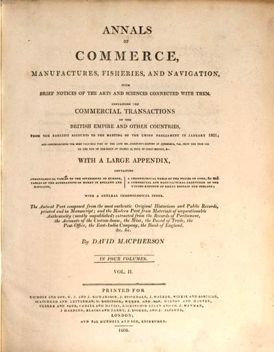 Annals of commerce, manufactures, fisheries, and navigation with brief notices of the arts and sciences connected with them :containing the commercial transactions of the British Empire and other countries, from the earliest accounts to meeting of the Union Parliament in January 1801 : with a large appendix : in four volumes. Vol. 2, [1492 - 1707]