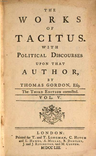 ˜Theœ Works Of Tacitus :With Political Discourses Upon That Author By Thomas Gordon, Esq. ; In Five Volumes. 5
