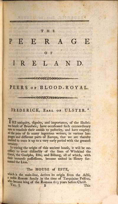 ˜Theœ Peerage Of Ireland: Or,A Genealogical History Of The Present Nobility Of That kingdom :With Engravings Of Their Paternal Coats Of Arms ; Collected from Public Records, authentic Manuscripts, approved Historians, well-attested Pedigrees and personal Information. 1